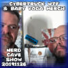 Cybertruck WTF and Baby Yoda Merch ~ Nerd Cave Show 20191126
