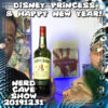 Disney Princess & Happy New Year ~ Nerd Cave Show 20191231