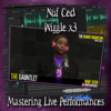 Nuf Ced (Wiggle) [Explicit Lyrics] ~ Mastering Live Performances
