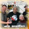 Xbox X & Borderlands 3 ~ Nerd Cave Show 20200317