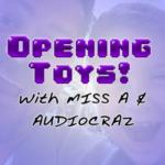 Opening Toys