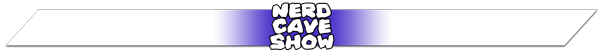 Nerd Cave Show Page Top Banner
