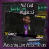 Nuf Ced (Wiggle) [Explicit Lyrics] ~ Mastering Live Performances