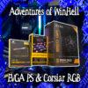 Adventures of WinHell - EVGA & Corsair RGB
