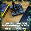 The Bad Batch & Banning TikTok