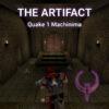 The Artifact Quake 1 Machinima