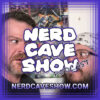 Nerd Cave Show Podcast